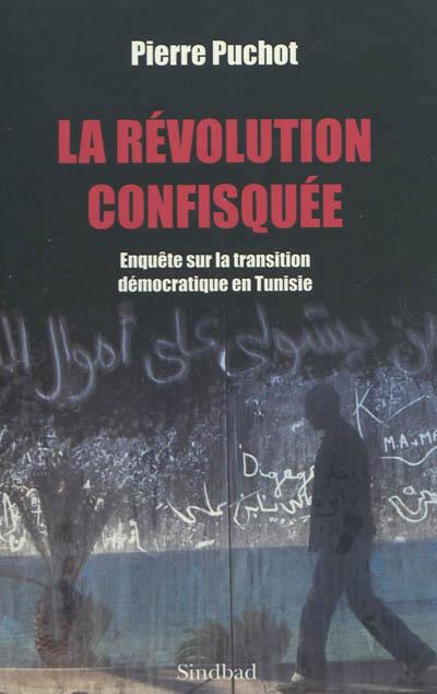 La Révolution confisquée :  97823300055041