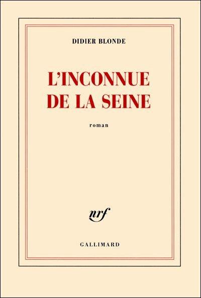 L'inconnue de la Seine  Roman de Didier Blonde 77208272_o2
