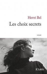 Les choix secrets  Roman de Hervé Bel  les_choix-190x300