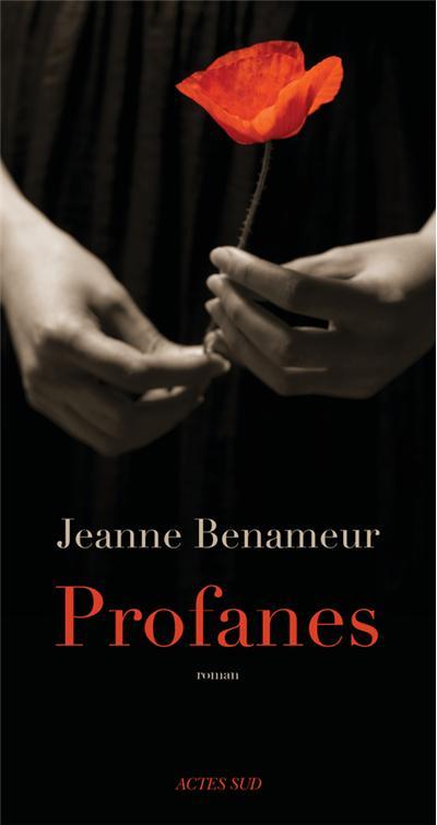 Profanes de Jeanne Benameur profanes