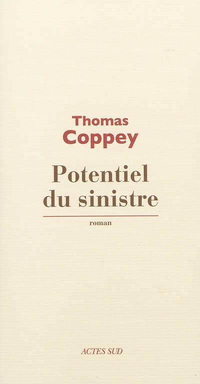 «Potentiel du sinistre»de Thomas Coppey potentiel-sinistre