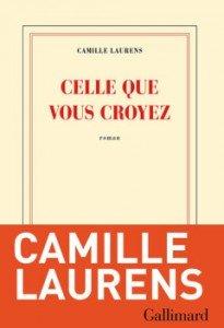 Camille-Laurens-Celle-que-vous-croyez-240x351